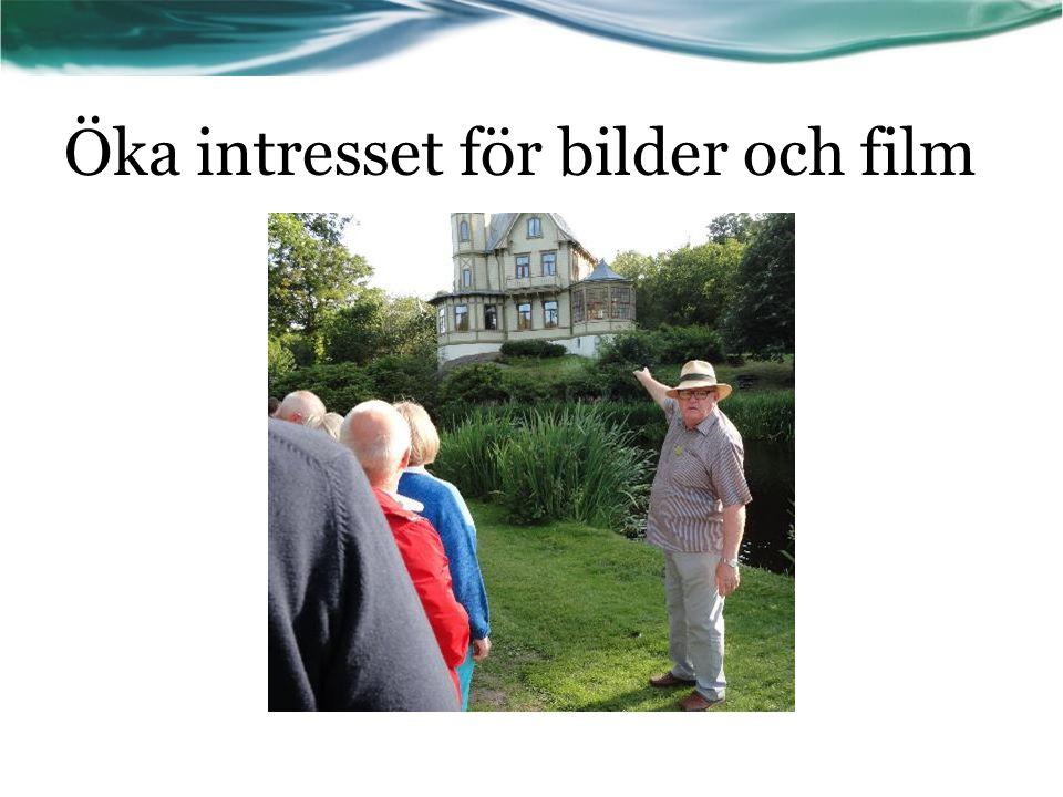 Öka intresset för bilder och film