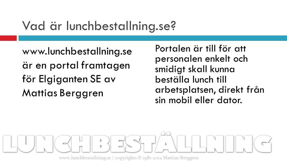 Vad är lunchbestallning.se.