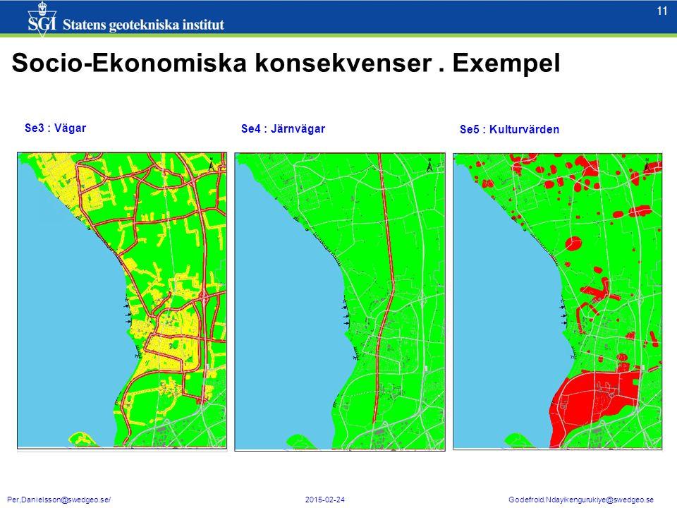 11 Per,Danielsson@swedgeo.se/ 2015-02-24 Godefroid.Ndayikengurukiye@swedgeo.se Se3 : Vägar Se4 : Järnvägar Se5 : Kulturvärden Socio-Ekonomiska konsekv