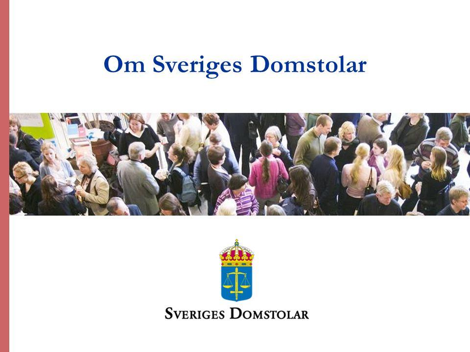 1 Om Sveriges Domstolar