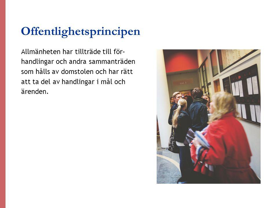 Dina rättigheter Att få sin sak prövad av en opartisk och självständig domstol är en grundläggande rättighet för varje svensk medborgare.
