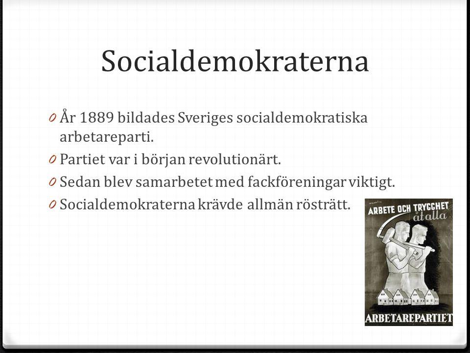 Socialdemokraterna 0 År 1889 bildades Sveriges socialdemokratiska arbetareparti. 0 Partiet var i början revolutionärt. 0 Sedan blev samarbetet med fac