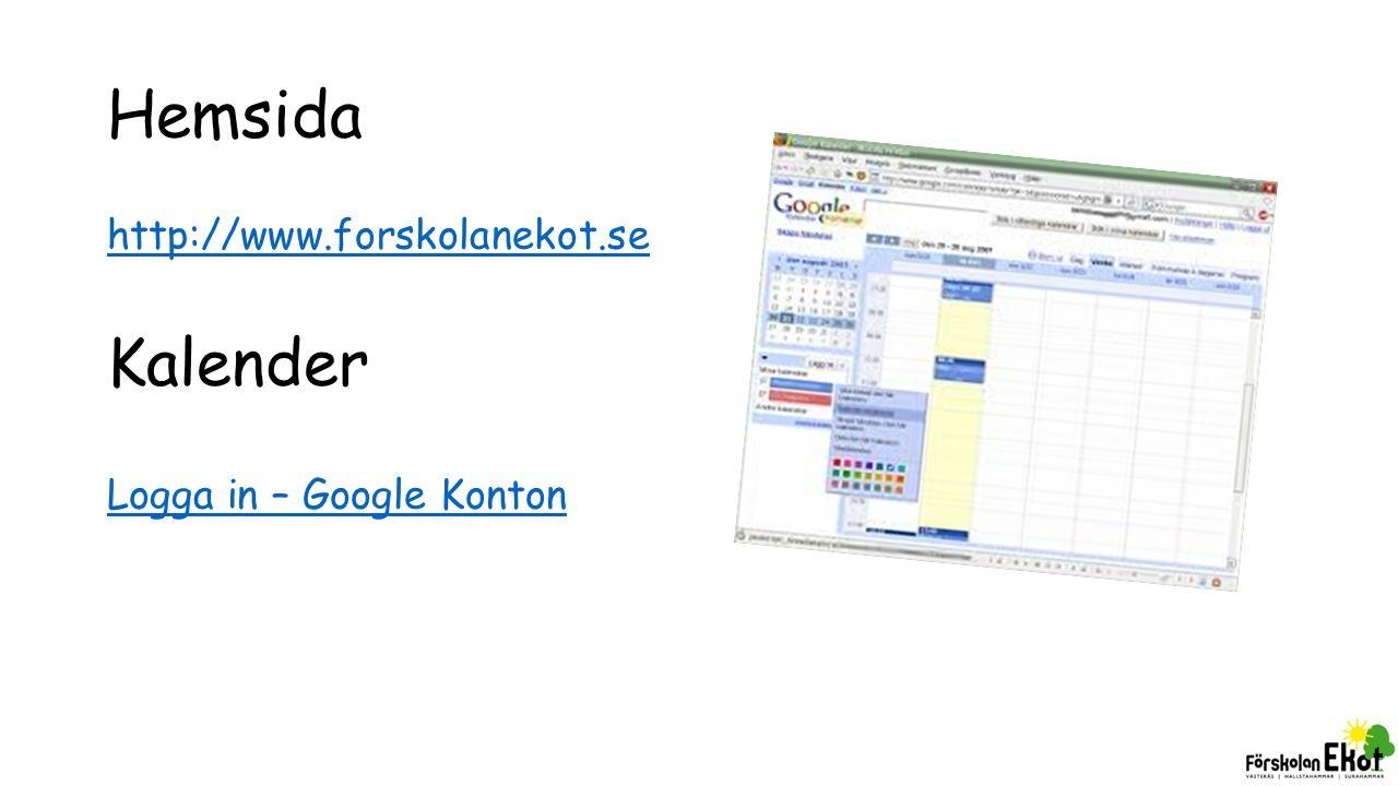 Hemsida http://www.forskolanekot.se Kalender Logga in – Google Konton