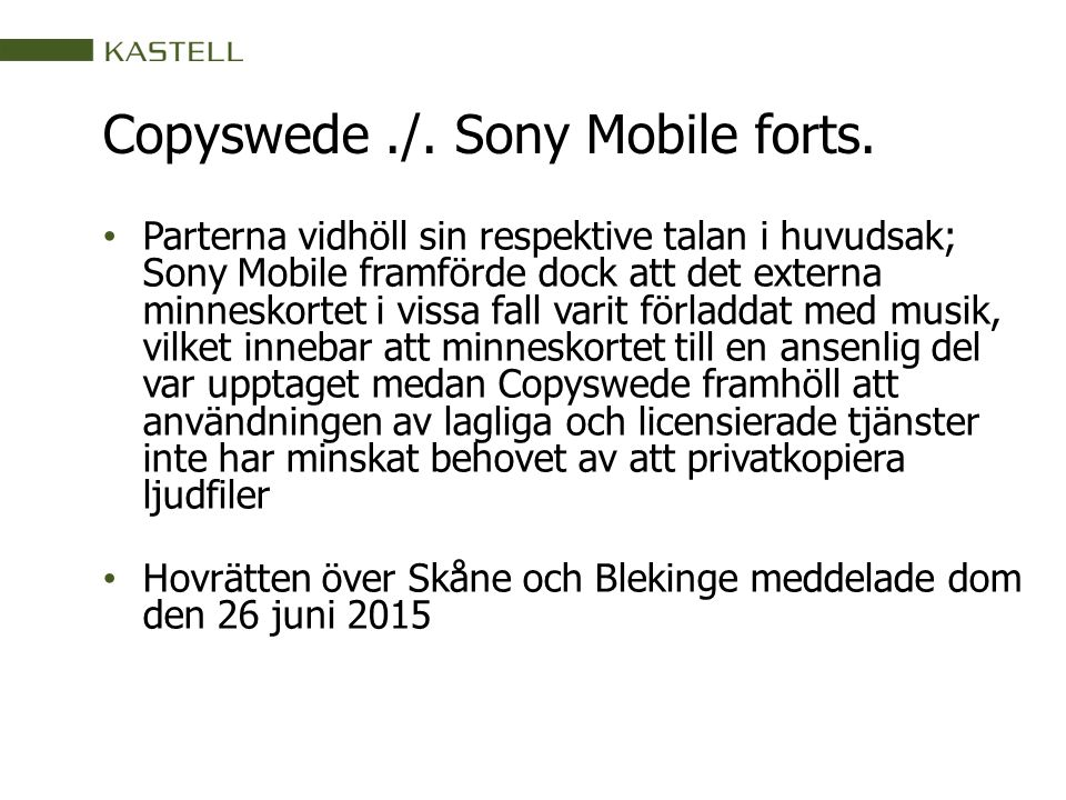 Copyswede./. Sony Mobile forts.