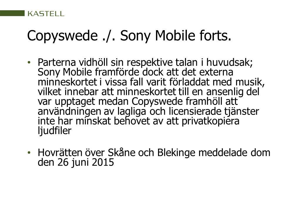 Copyswede./.Sony Mobile forts. Vad avses med begreppet särskilt ägnad i 2 a kap.