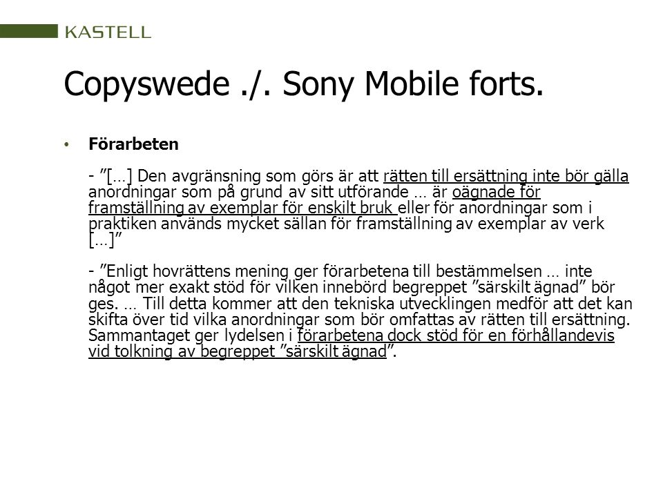 Copyswede./.Sony Mobile forts.