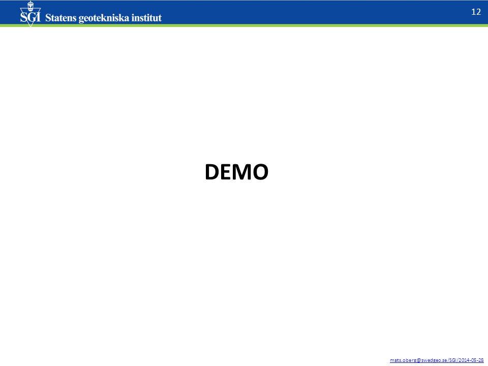 mats.oberg@swedgeo.se/SGI/2014-05-28 12 DEMO