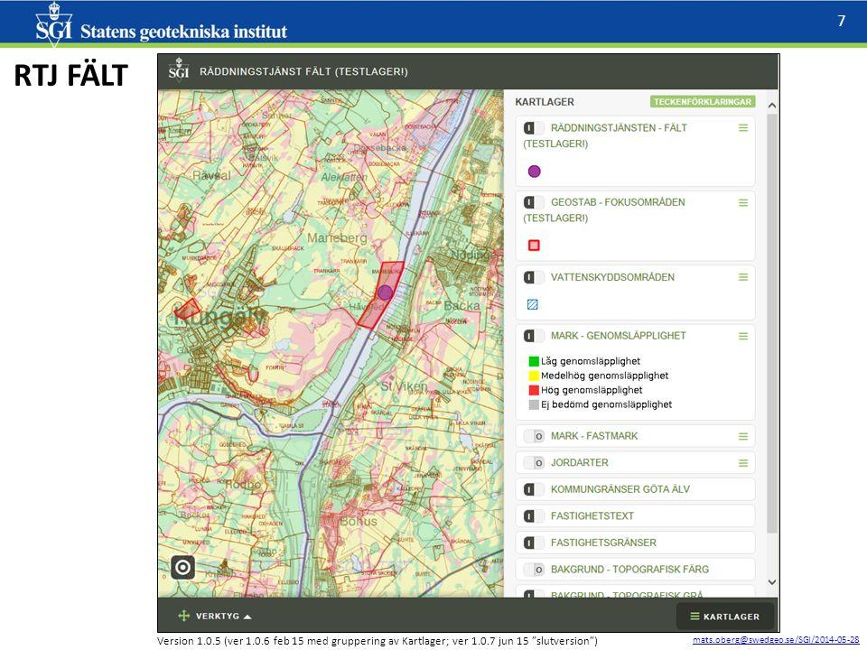 mats.oberg@swedgeo.se/SGI/2014-05-28 8 GEOSTAB Version 1.0.5 (ver 1.0.6 feb 15 med gruppering av Kartlager ; ver 1.0.7 jun 15 då VAKASTAB introduceras)