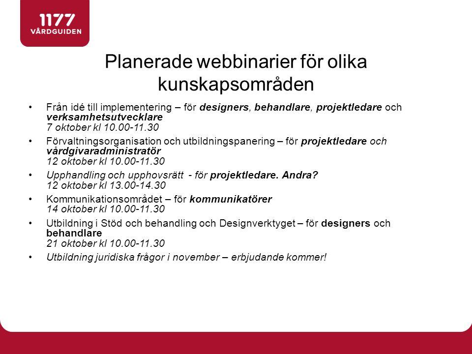Från idé till implementering – för designers, behandlare, projektledare och verksamhetsutvecklare 7 oktober kl 10.00-11.30 Förvaltningsorganisation oc