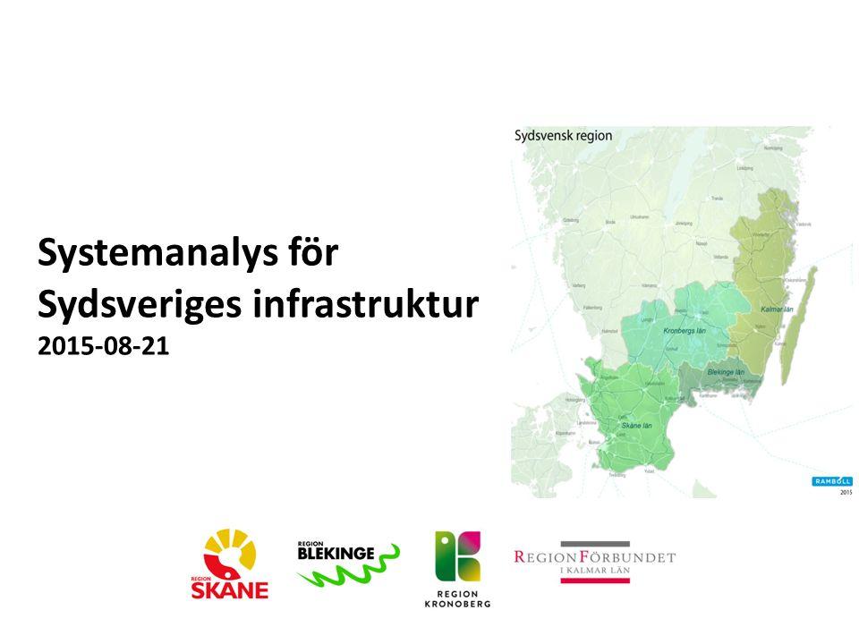 Systemanalys för Sydsveriges infrastruktur 2015-08-21