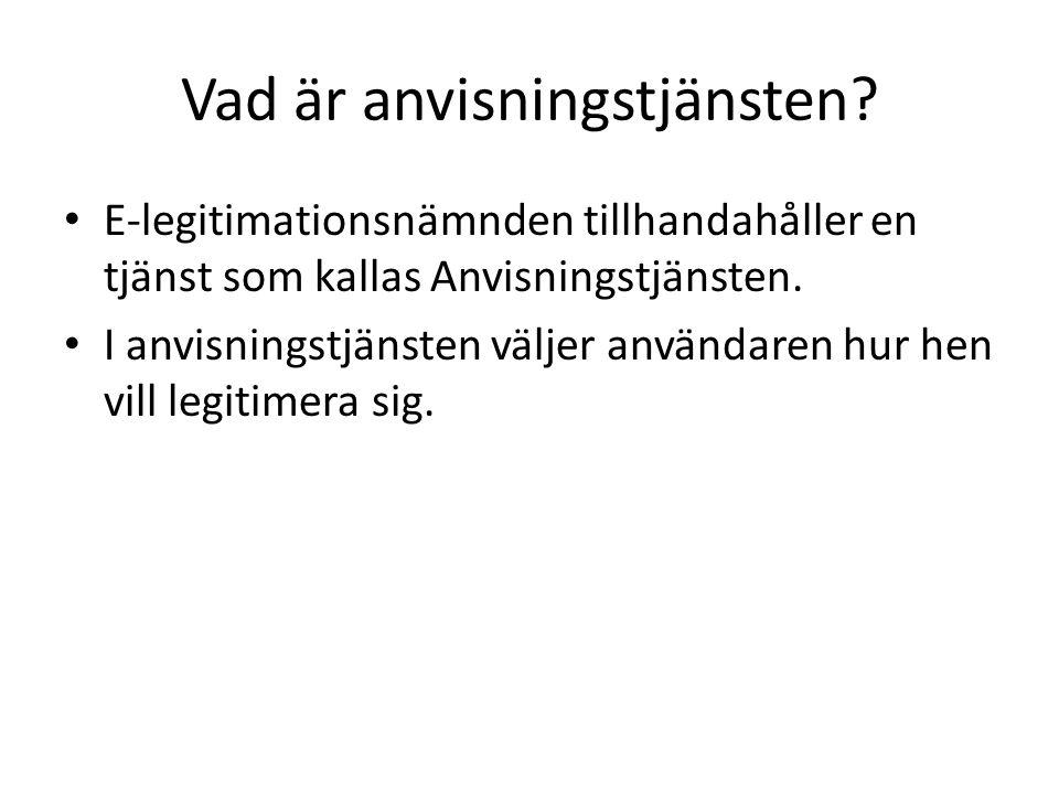 Fördelar För mottagaren: – Tjänsten ska underlätta för medborgare inom Sverige och EU/EES att logga in på svenska myndigheters e-tjänster genom att alltid logga in på samma sätt, med sin e- legitimation.
