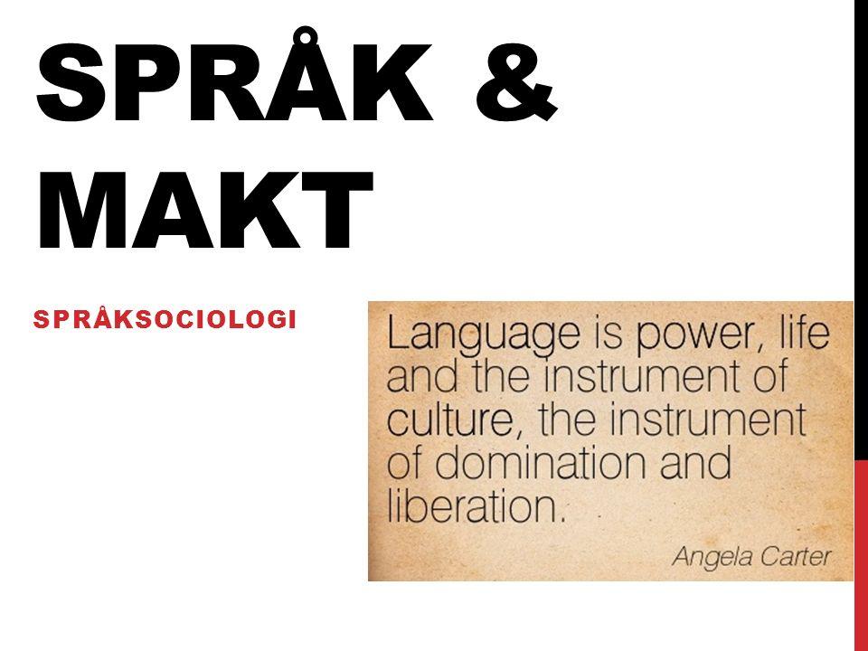 SPRÅKDÖD Döende språk = inga barn lär sig det som modersmål Politisk handling för att bevara språk: 1.