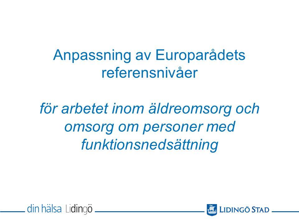 Anpassning av Europarådets referensnivåer för arbetet inom äldreomsorg och omsorg om personer med funktionsnedsättning