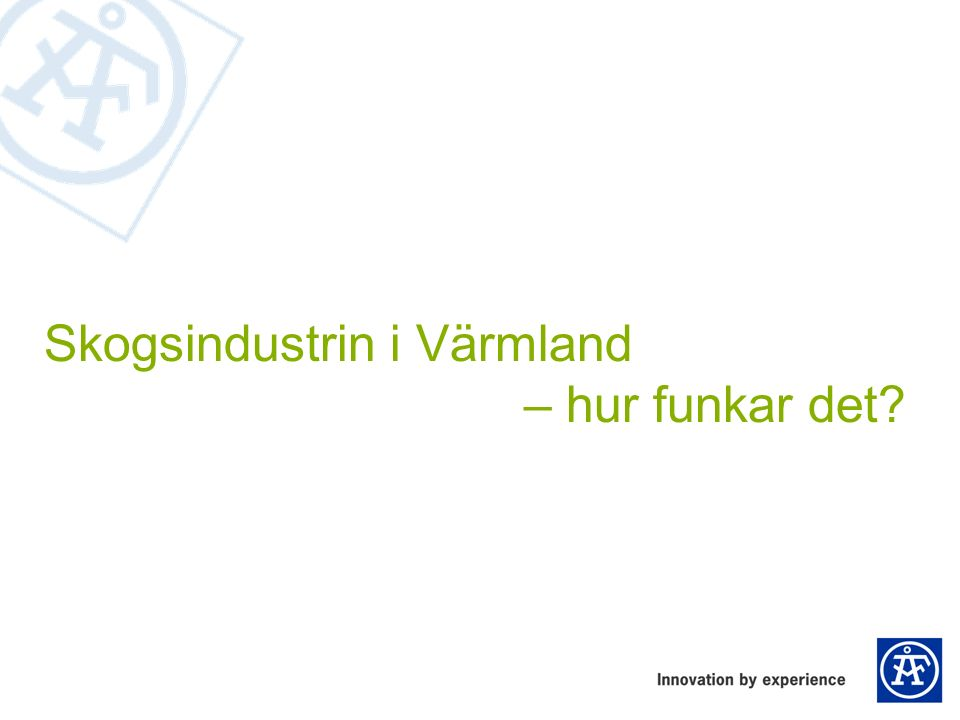 Biodrivmedel, användning i Sverige 2011: ca 6 TWh 2013: ca 10 TWh – 15% biodrivmedel inom transportsektorn