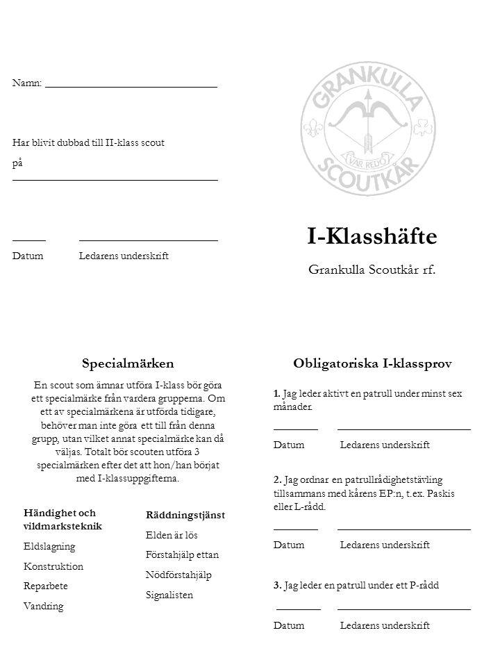I-Klasshäfte Grankulla Scoutkår rf.
