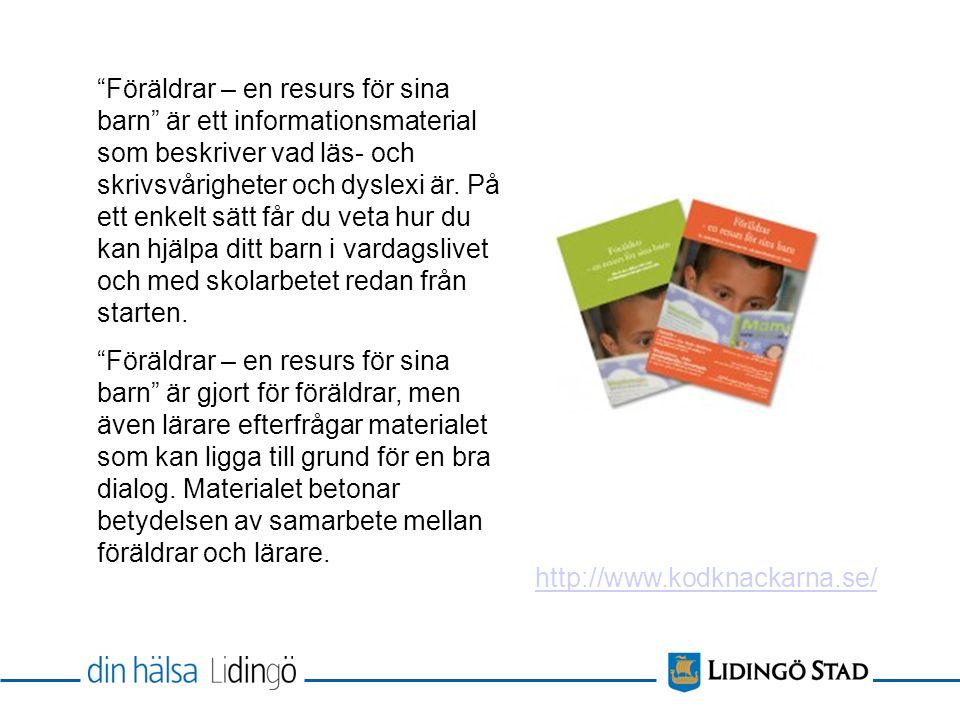 Föräldrar – en resurs för sina barn är ett informationsmaterial som beskriver vad läs- och skrivsvårigheter och dyslexi är.