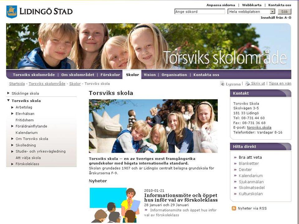 Informationskanaler Skolans hemsida - www.lidingo.se/torsvik E-post rektor – stina.karlsson@lidingo.se Telefon skolan - 08/7314460