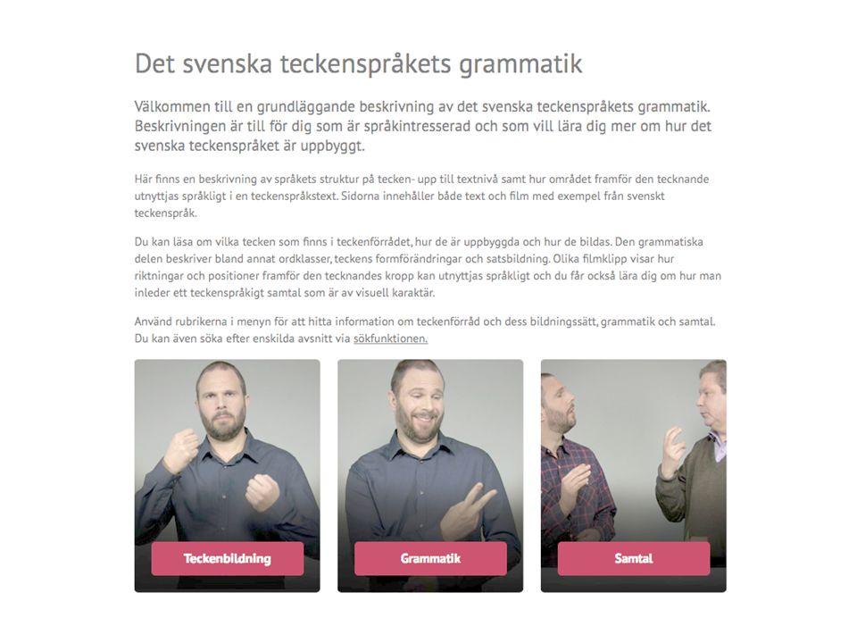Utbildning Översättarutbildning för döva – Pilotutbildning 1 år (SDR) 2015 – Högskolutbildning (SU) 2016 Kandidatutbildning i teckenspråk och tolkning (SU)