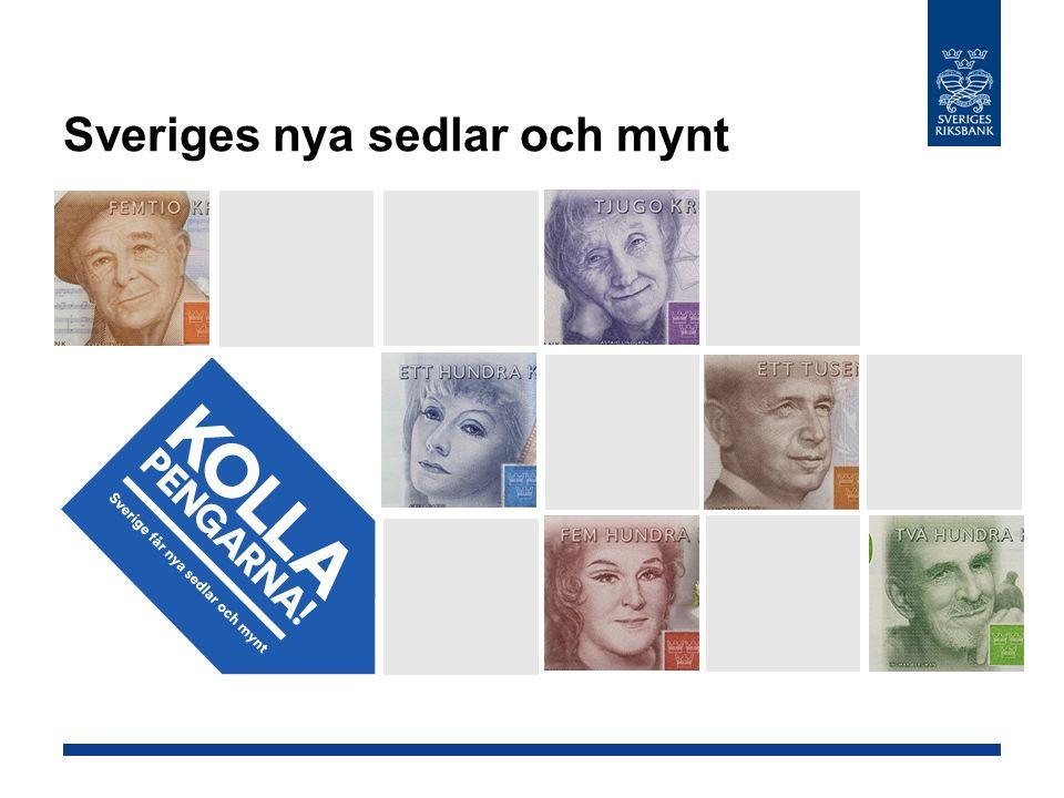 Sveriges nya sedlar och mynt