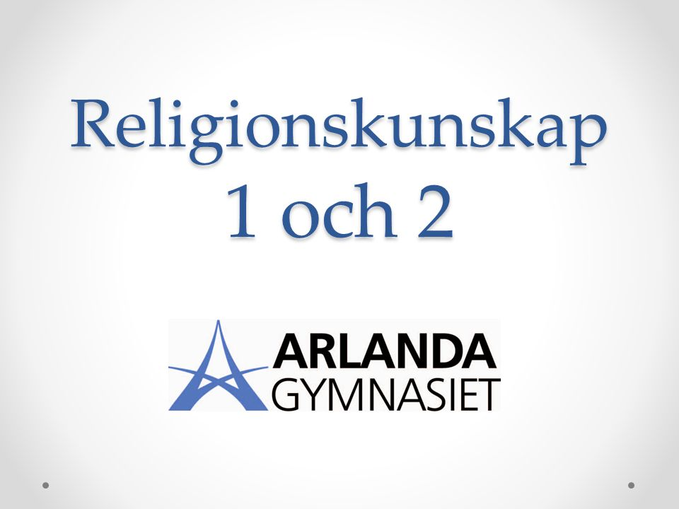 Religionskunskap 1 och 2