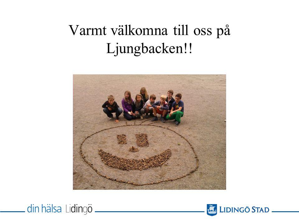 Varmt välkomna till oss på Ljungbacken!!