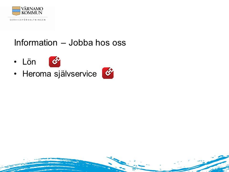 Information – Jobba hos oss Lön Heroma självservice