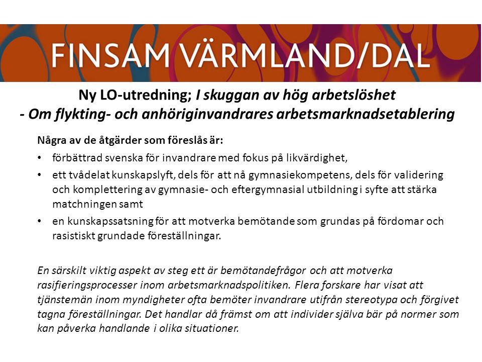 Några av de åtgärder som föreslås är: förbättrad svenska för invandrare med fokus på likvärdighet, ett tvådelat kunskapslyft, dels för att nå gymnasiekompetens, dels för validering och komplettering av gymnasie- och eftergymnasial utbildning i syfte att stärka matchningen samt en kunskapssatsning för att motverka bemötande som grundas på fördomar och rasistiskt grundade föreställningar.