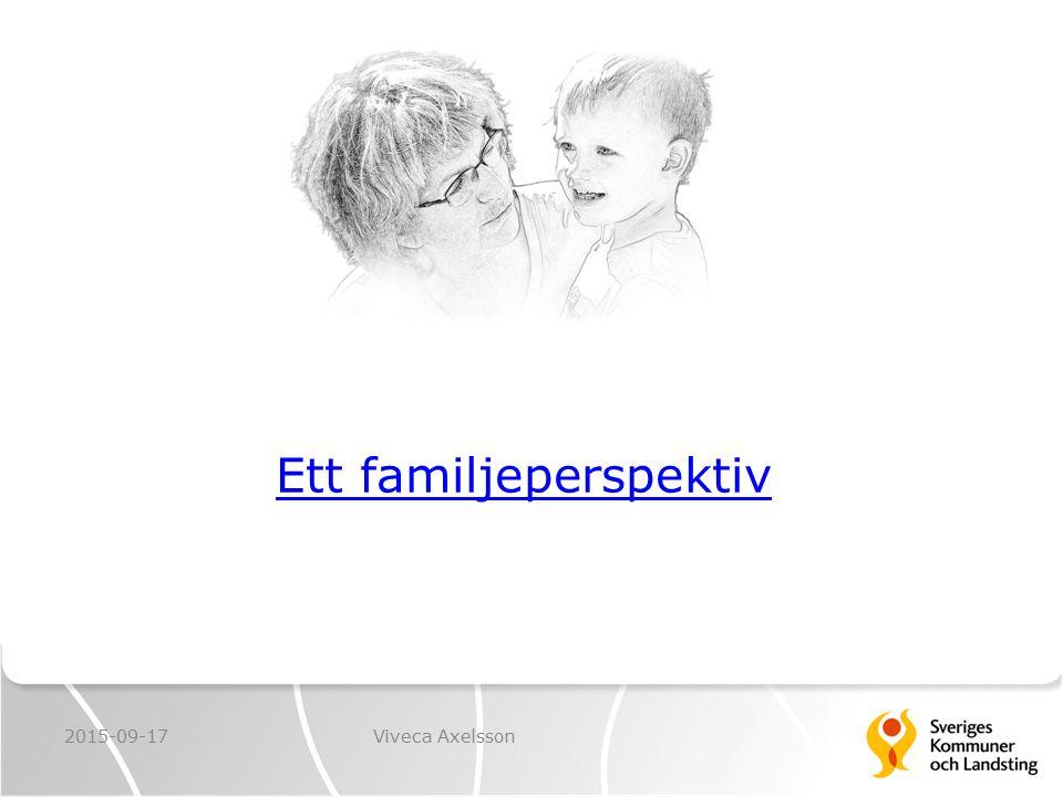 Ett familjeperspektiv 2015-09-17Viveca Axelsson
