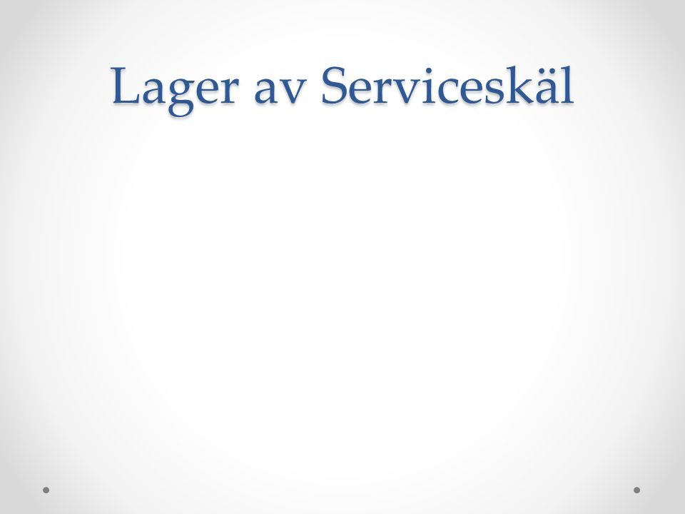 Lager av Serviceskäl