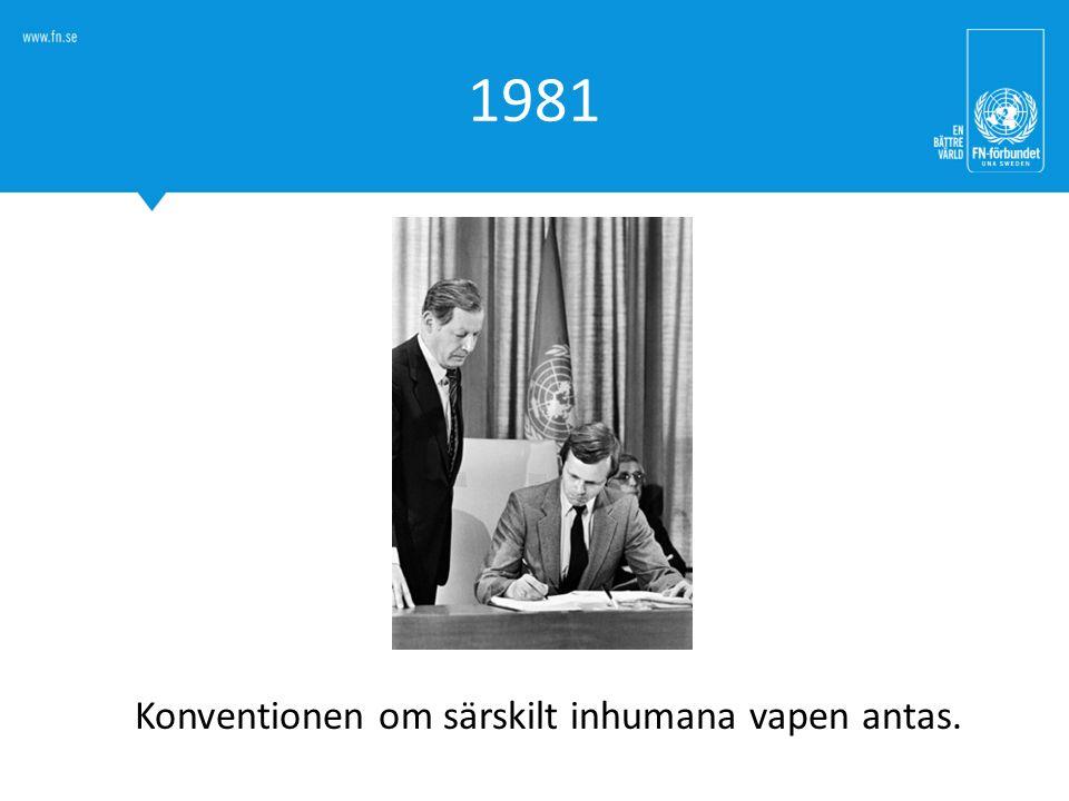 1981 Konventionen om särskilt inhumana vapen antas.