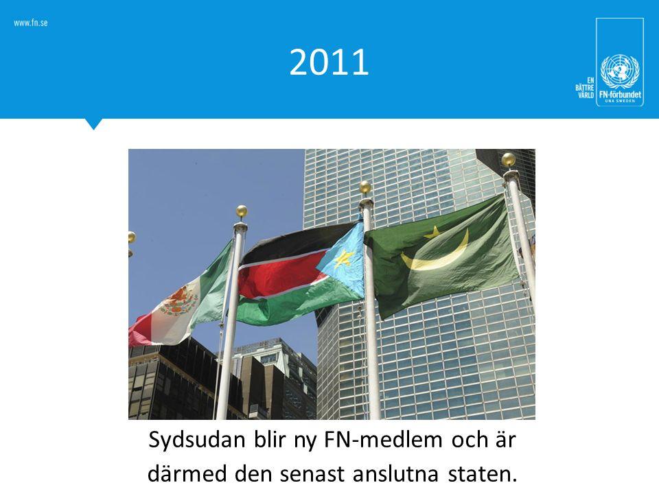 2011 Sydsudan blir ny FN-medlem och är därmed den senast anslutna staten.