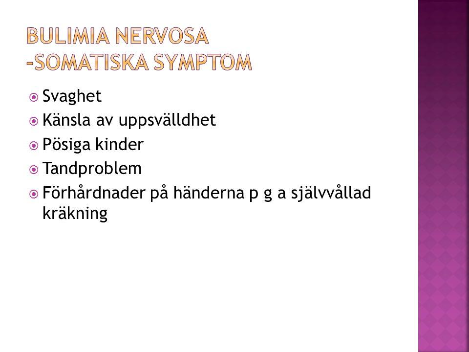  Hypokalemi (för lite kalium i blodet)  Alkalos (pH värdet stiger - basiskt)  Acidos (pH värdet sjunker - surt)  Ödem (svullnad)  Erosion av tänder  Irriterade slemhinnor i mun och svalg  Förstorade örönspottkörtlar  Problem i esofagus (matstrupen)  Problem med colon (tjocktarmen)  Uttöjd magsäck
