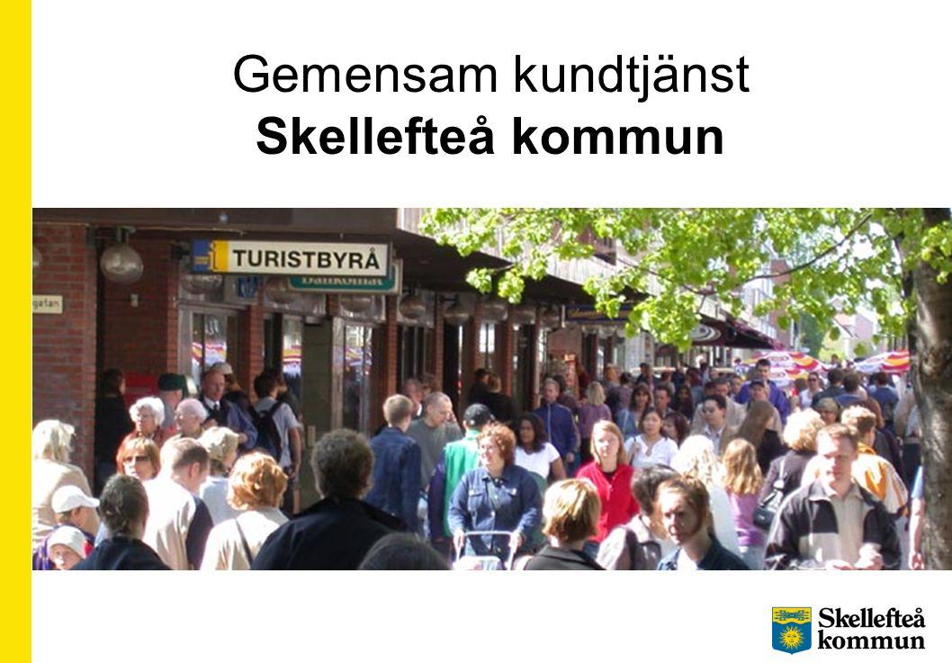 Gemensam kundtjänst Skellefteå kommun
