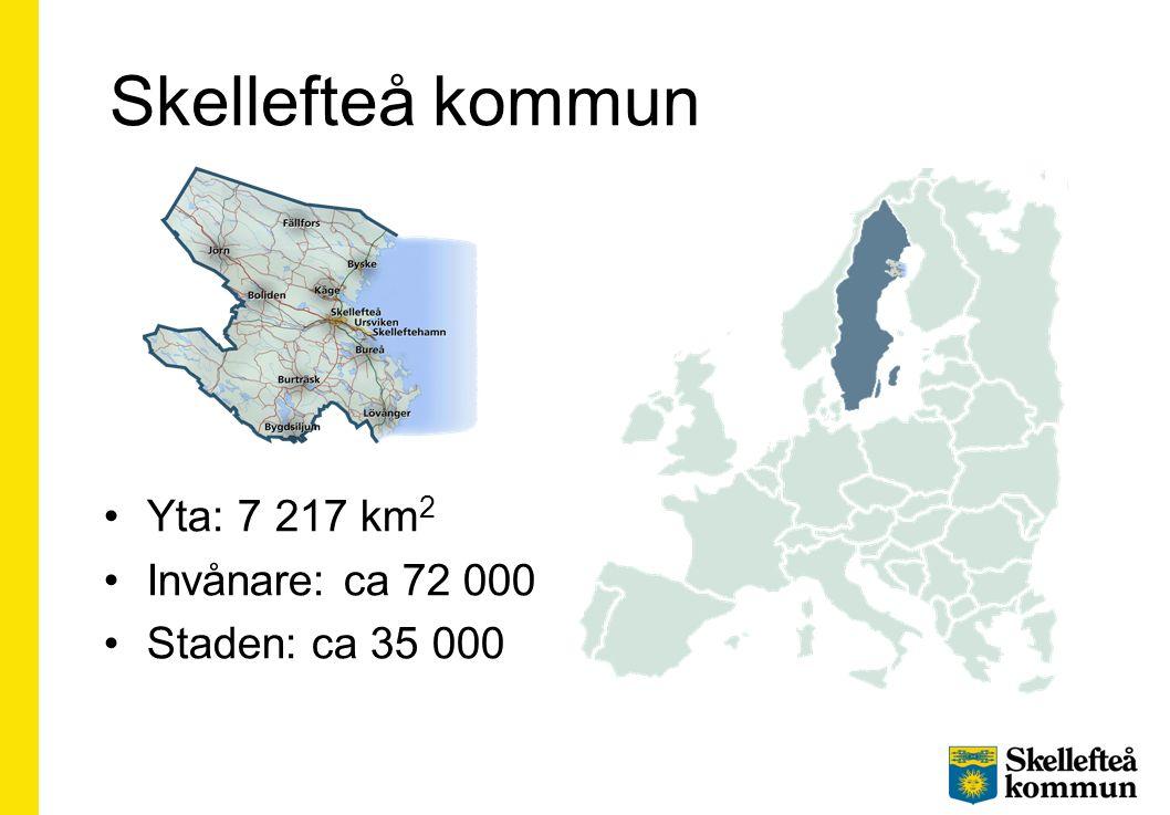 Skellefteå kommun Yta: 7 217 km 2 Invånare: ca 72 000 Staden: ca 35 000