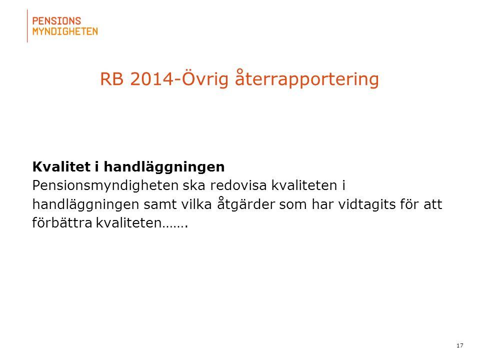 För att uppdatera sidfotstexten, gå till menyfliken: Infoga | Sidhuvud och sidfot. RB 2014-Övrig återrapportering Kvalitet i handläggningen Pensionsmy