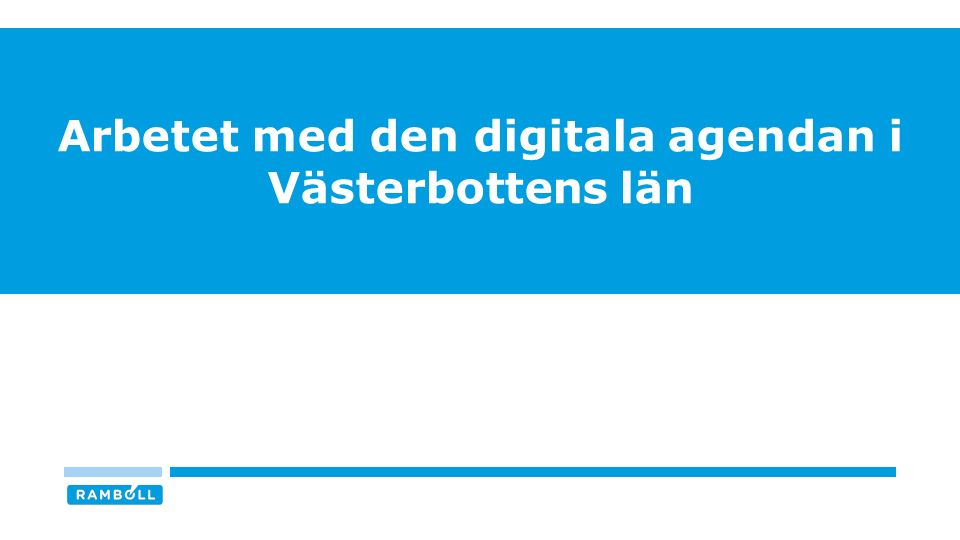 Arbetet med den digitala agendan i Västerbottens län