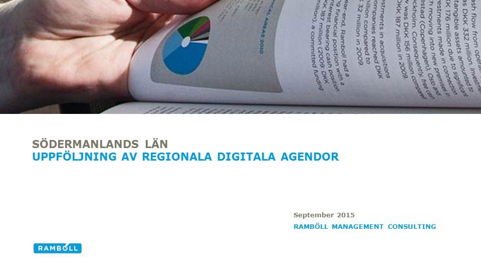 Bredband och elektroniska kommunikationer Digital kompetens Digitalt utanförskap/innanförskap Hälsa, vård och omsorg E-tjänster/e-förvaltning DIGITALA SAKOMRÅDEN DÄR ARBETET MED DEN DIGITALA REGIONALA AGENDAN KOMMER HA STÖRST POSITIV INVERKAN FRAM TILL 2020 I SÖDERMANLANDS LÄN Top 5 påverkansområden i Södermanlands län Källa: Digitaliseringskommissionen n = 13 / Svarsfrekvens = 72% 12 3 4 5 1 2