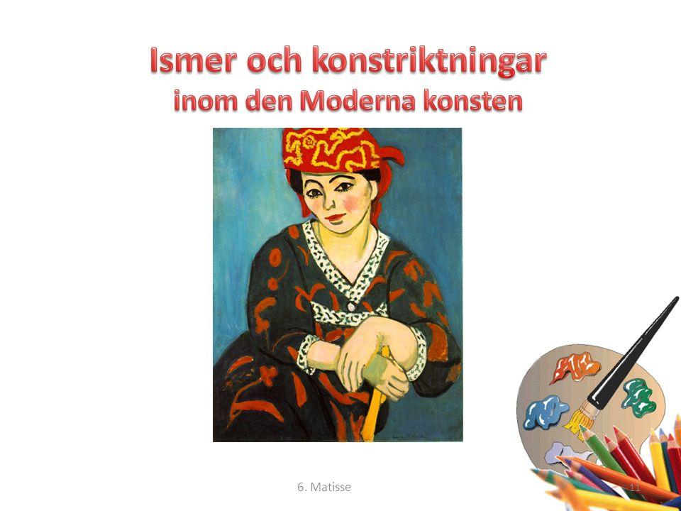 11 6. Matisse