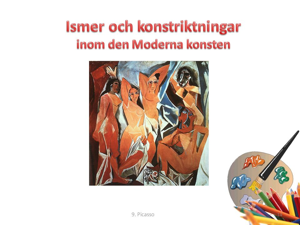 14 9. Picasso