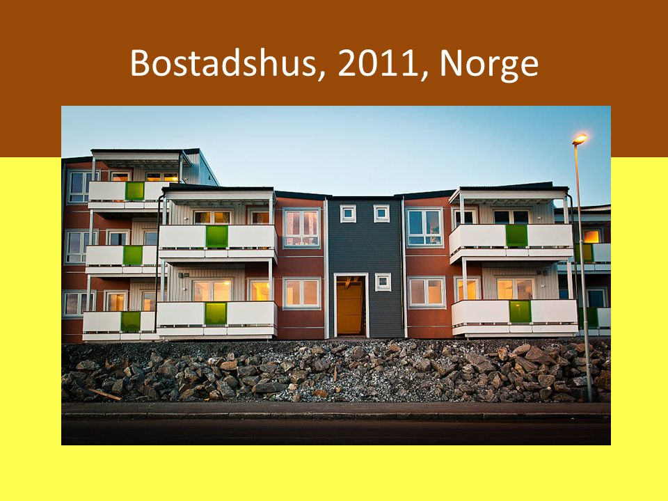 Bostadshus, 2011, Norge