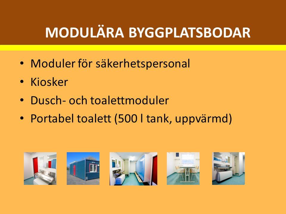 Moduler för säkerhetspersonal Kiosker Dusch- och toalettmoduler Portabel toalett (500 l tank, uppvärmd) MODULÄRA BYGGPLATSBODAR