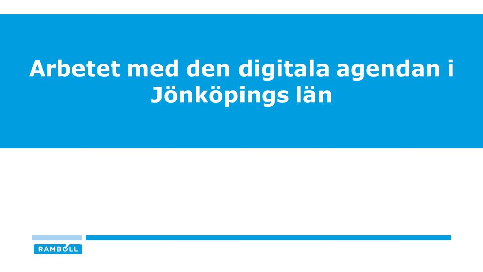 Arbetet med den digitala agendan i Jönköpings län