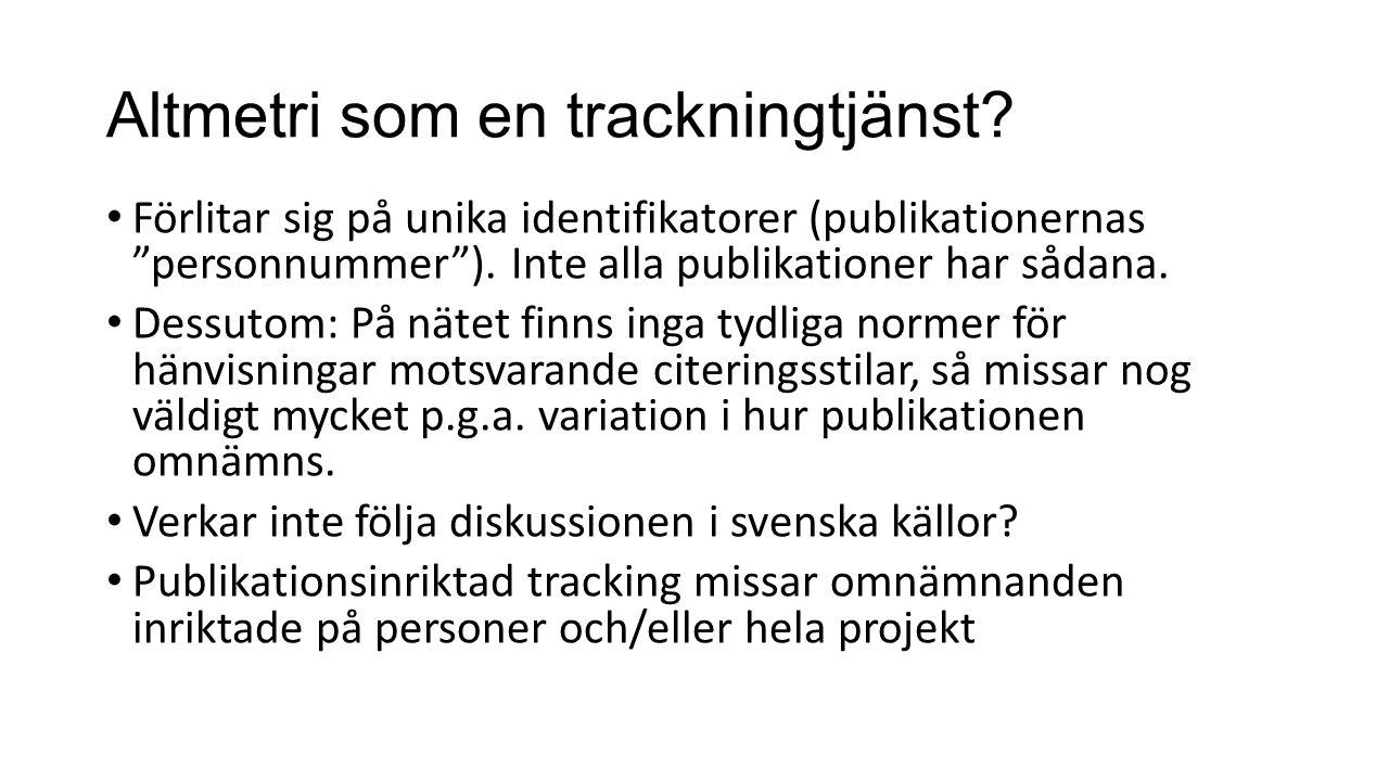 Altmetri som en trackningtjänst.