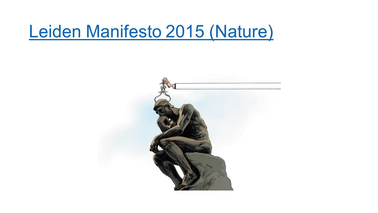 Leiden Manifesto 2015 (Nature)