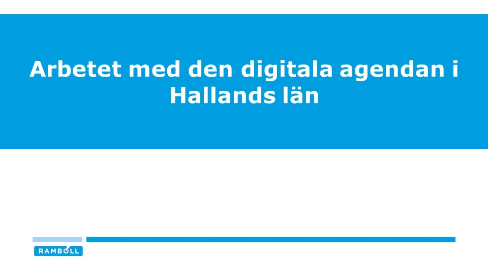 Arbetet med den digitala agendan i Hallands län