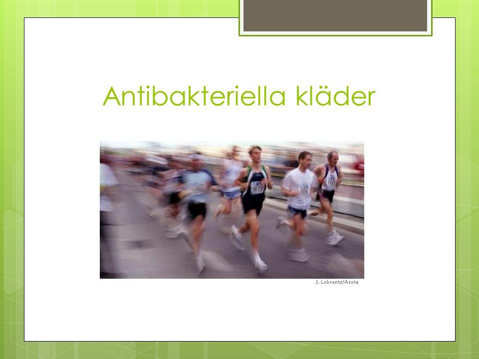 Antibakteriella kläder