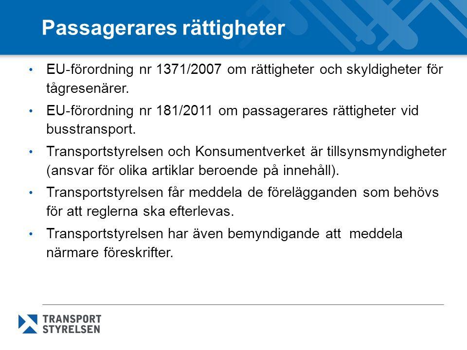 Passagerares rättigheter EU-förordning nr 1371/2007 om rättigheter och skyldigheter för tågresenärer.
