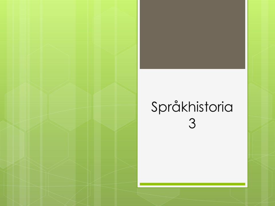 Språkhistoria 3