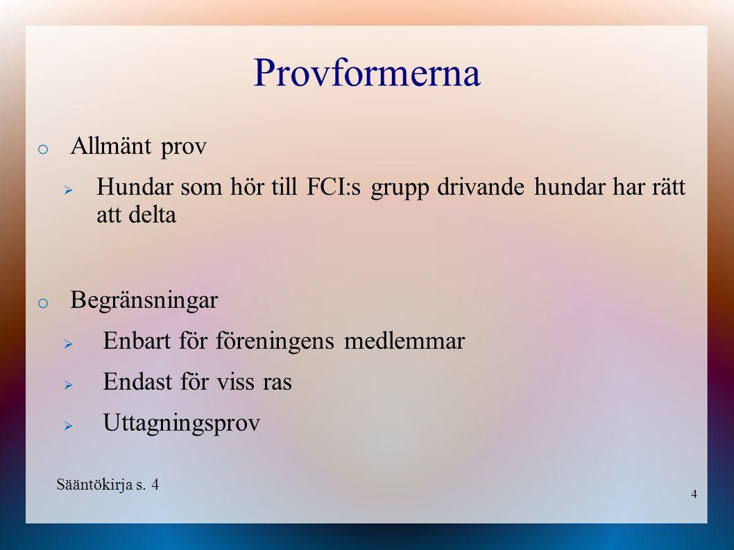 15 Premieringen o Högbenta stövare  1.pris minst 75 poäng  2.