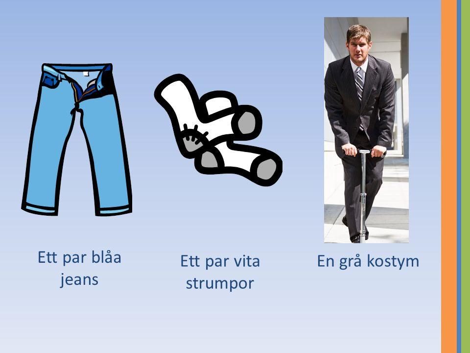 Ett par blåa jeans Ett par vita strumpor En grå kostym